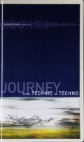 "VHS-Video ""The Journey from Technic to Techno"""